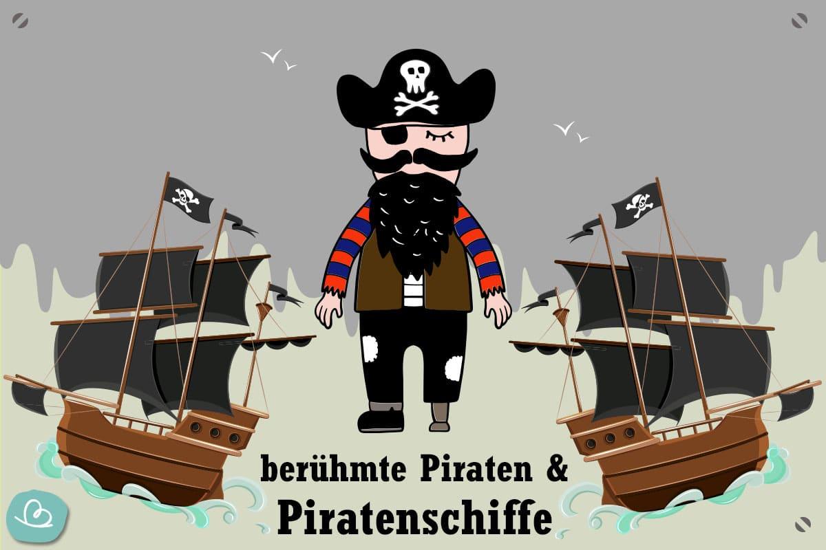 berühmte Piraten & Piratenschiffe