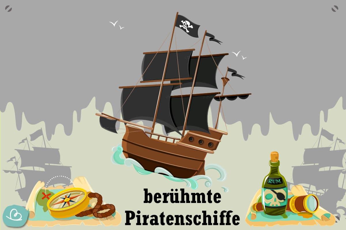 BerГјhmte Piratenschiffe