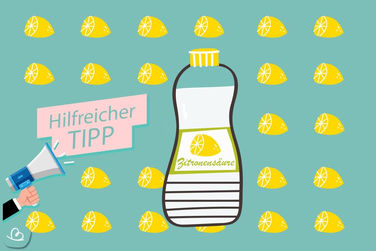 Hilfreicher Tipp-Zitronensäure verwenden