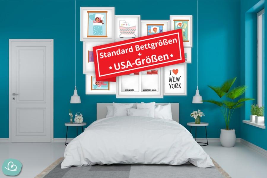 Standard-Bettgrößen: Liste nach Alter + USA-Größen
