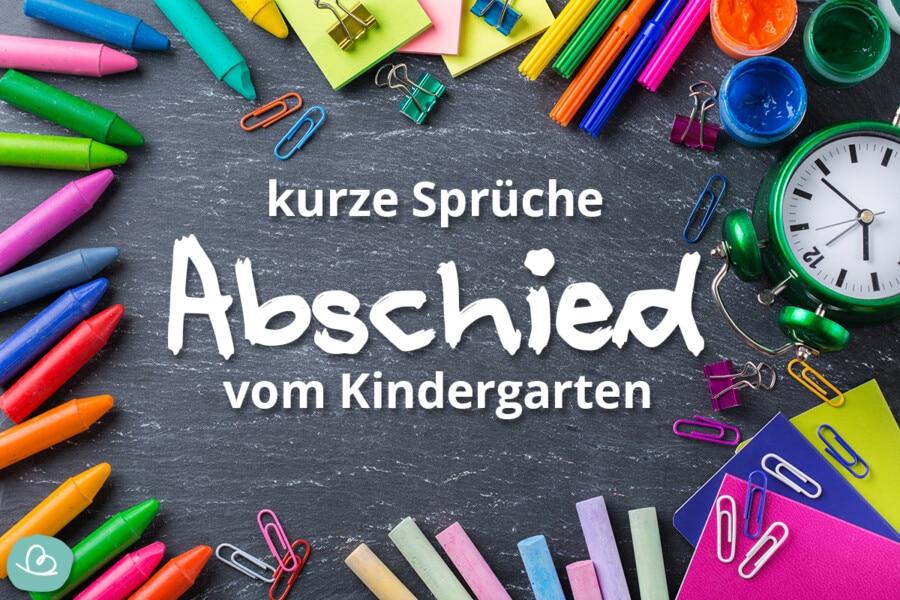 Sprüche Abschied Kindergarten