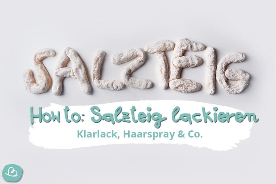 Salzteig lackieren