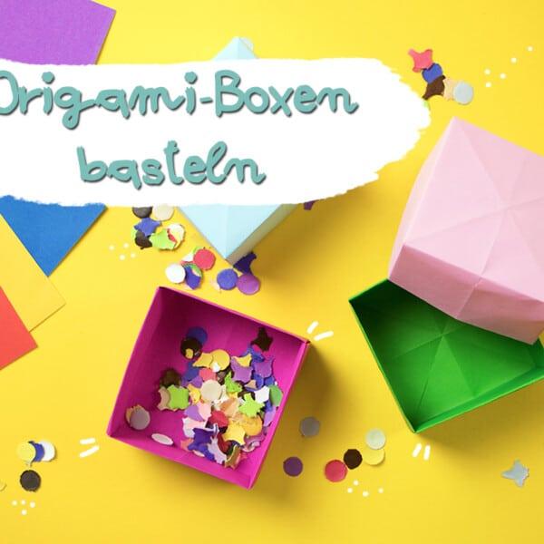 Origami-Boxen basteln: einfache Schachtel