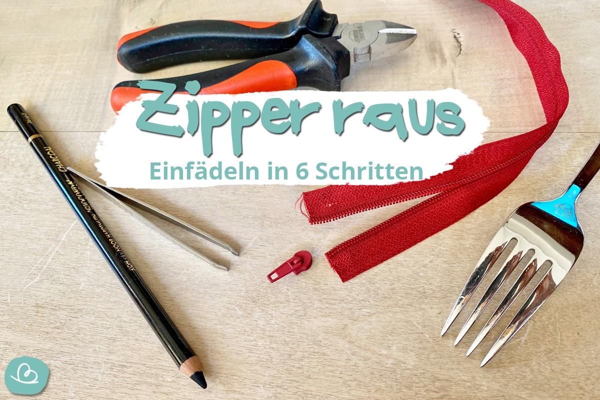 Reißverschluss Zipper raus: Einfädeln in 6 Schritten