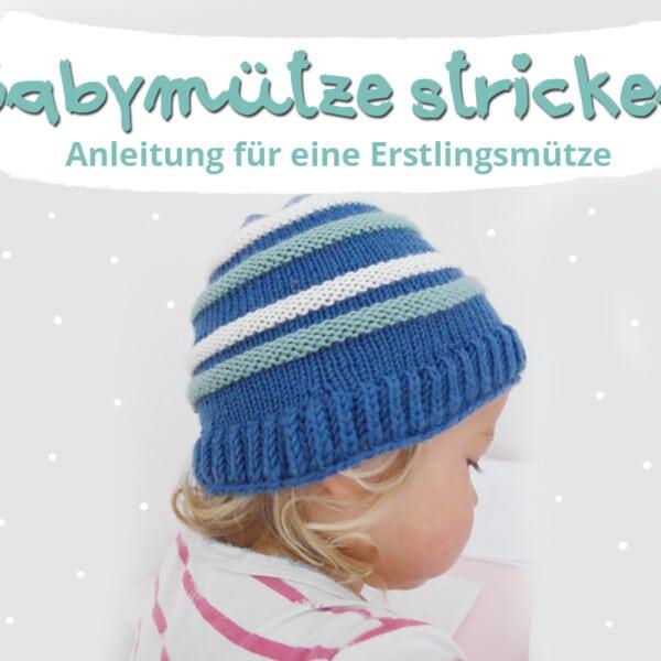 Babymütze stricken - kostenlose Strickanleitung.